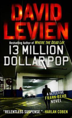 Thirteen Million Dollar Pop By Levien, David